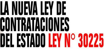 LEY CONTRATACIONES DEL ESTADO